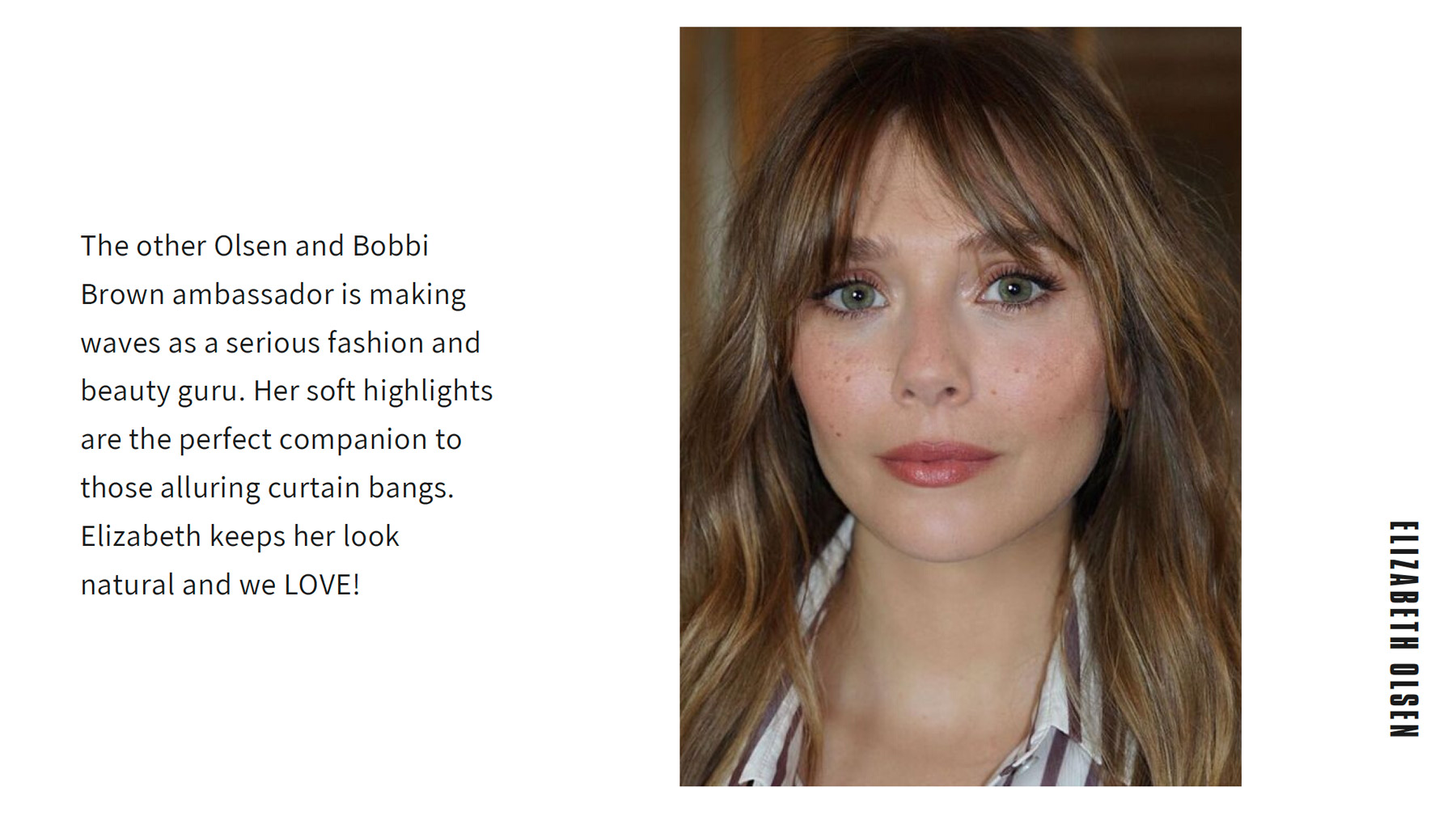 Elizabeth Olsen experiments with curtain bangs and the result was beautiful!
