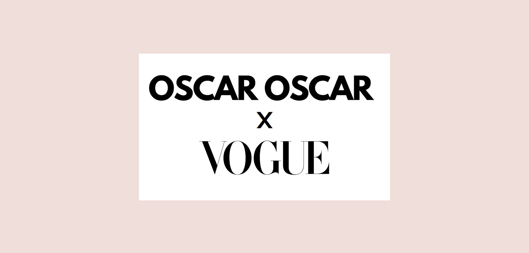 Oscar Oscar for Vogue Australia